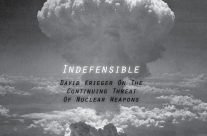 Indefensible Nuclear Age Peace Report